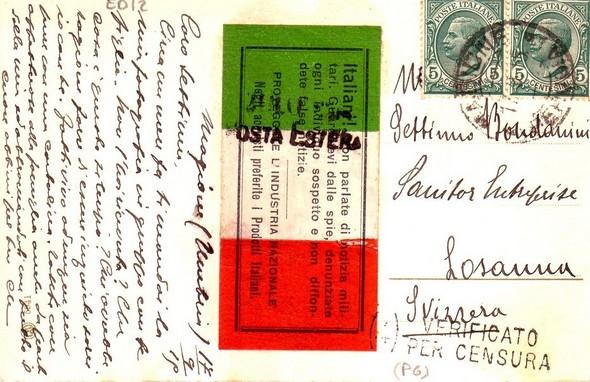 15 juillet 1915  -  Verso de la carte postale ci-dessous avec les conseils de prudence pré-imprimés par la censure italienne et le visa du passage ultérieur par cette censure.