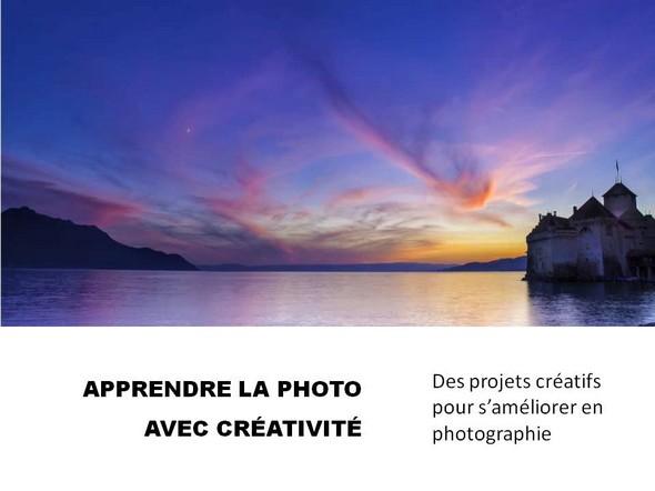 APPRENDRE LA PHOTO AVEC CREATIVITE