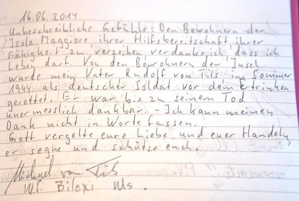 Le commentaire écrit le 16 juin 2014, en allemand, sur le livre d'or de l'Isola Maggiore - Il commento scritto il 16 Giugno 2014, in lingua tedesca, sul guestbook di Isola Maggiore.