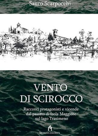 """Terzo libro : """"Vento di Scirocco"""" - 2013."""